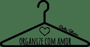 ORGANIZE COM AMOR - CÍNTIA SILVEIRA